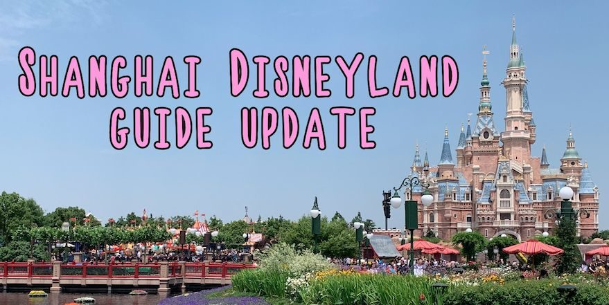 Shanghai Disneyland guide update